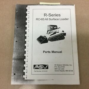 ASV RC-85 PARTS MANUAL BOOK CATALOG LIST All Surface Track Loader GUIDE 2015-021