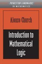 Introduction to Mathematical Logic, Alonzo Church, Princeton Landmarks in Math