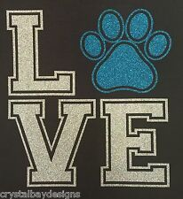 Love My Dog Paw Bling Hotfix Iron On Glitter Holographic Shirt Transfer