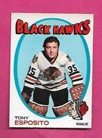 1971-72 OPC # 110 HAWKS TONY ESPOSITO GOALIE EX+ CARD  (INV# D7826)