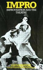 Impro: Improvisation and the Theatre, Keith Johnstone, Good Book