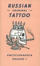 Russian Criminal Tattoo Encyclopaedia Volume I: By Danzig Baldaev