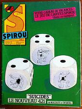 """b)SPIROU N°2412; """"Suicides"""" Le nouveau 421"""