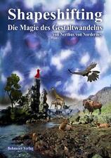 Shapeshifting - Die Magie des Gestaltwandelns von Nerthus Norderney (2008, Taschenbuch)