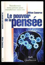 """Milton Cameron : Le pouvoir de la pensée """" Transformez votre pensée.... """""""