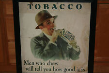 """RARE VINTAGE RED MAN TOBACCO STORE ADVERTISING """"MEN WHO CHEW WILL TELL YOU HOW.."""
