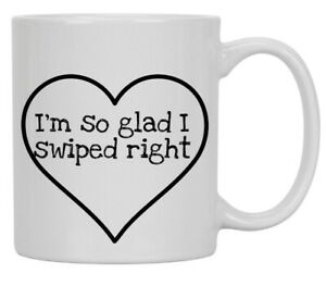 VALENTINE SWIPE RIGHT Ideal unique gift for for YOUR TINDER VALENTINE