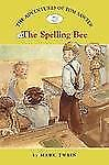 The Adventures of Tom Sawyer #4: The Spelling Bee Easy Reader Classics No. 4