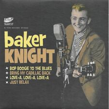 Baker Knight Bring My Cadillac Back - Bop Boogie To The Blues +2 45 EP REISSUE