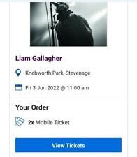 Liam gallagher tickets X2 treat your self