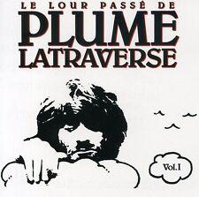 Plume Latraverse - Vol. 1-Lour Passe [New CD] Canada - Import