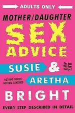 NEW Mother Daughter Sex Advice by Susie Bright