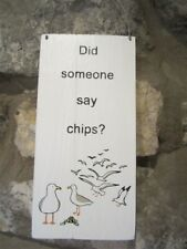 Seagull 'Did Someone Say Chips' Sign - Beach Hut / Seaside / Nautical Theme