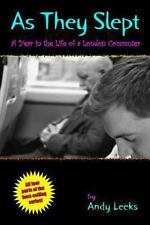 As They Slept : A Year in the Life of a London Commuter by Andy Leeks (2013,...