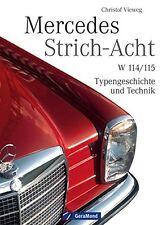Mercedes Benz /8 Strich 8 w114 w115 Modelle Buch Prachtband Book NEU Vieweg