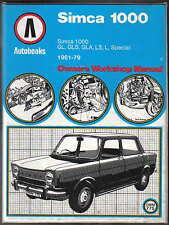 SIMCA 1000 GL GLS GLA LS L & speciale 1961-79 autobooks Workshop Manual