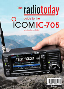 radiotoday guide to the Icom IC-705 - Book for Ham / Amateur Radio users