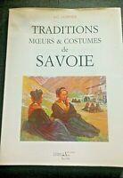 TRADITIONS - MŒURS ET COSTUMES DE SAVOIE / A.C. COPPIER