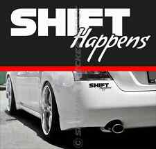 Shift Happens JDM Bumper Sticker Vinyl Decal Sport Muscle Car Euro German Truck
