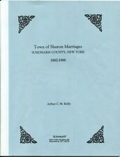 Town of Sharon Marriages Schoharie County, New York 1882-1900 2000 SC Book