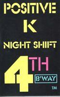 Positive K Night Shift Pimp Remix 1992 Cassette Tape Maxi Single Rap Hiphop