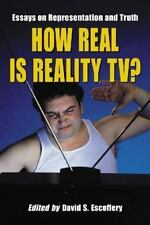 How Real Is Reality TV? : Essays on Representation and Truth (2006, Paperback)