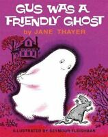 Gus Was a Friendly Ghost (Hardback or Cased Book)