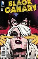 Black Canary #10 DC COMICS  1st Print COVER A 2016