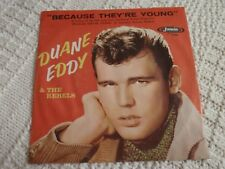 DUANE EDDY  BECAUSE THEY'RE YOUNG/REBEL WALK JAMIE 1156 WITH PICTURE SLEEVE