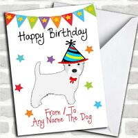 To From Pet Dog Westie West Highland Terrier Customised Birthday Card