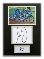 JASON DOYLE HAND SIGNED A4 MOUNTED PHOTO DISPLAY - SPEEDWAY AUTOGRAPH 3.
