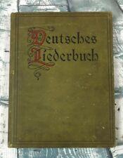 Deutsches Liederbuch Fur Amerikanische Studenten 1906