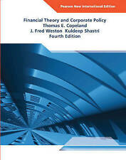 Financial Theory and Corporate Policy by Kuldeep Shastri, J. Fred Weston, Thomas