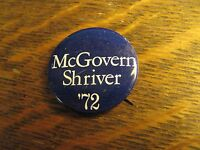 George McGovern Sargent Shriver 1972 Democrat USA President Campaign Button Pin