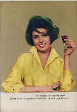 #PUBBLICITARIA: AMARO 18 ISOLABELLA..anni '70 (LA RAGAZZA DAI CAPELLI VERDI)