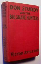 DON STURDY WITH THE BIG SNAKE HUNTERS Victor Appleton HC copyright 1925 AMAZON K