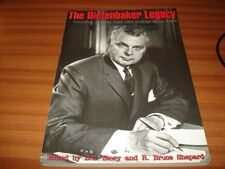 THE DIEFENBAKER LEGACY CANADIAN POLITICS LAW AND SOCIETY SINCE 1957