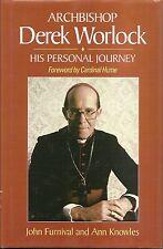 Archbishop Derek Worlock : His Personal Journey by Ann Knowles and John Furnival