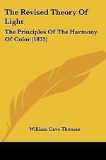 La nuova teoria della luce: i principi dell'armonia del colore (1875) per T