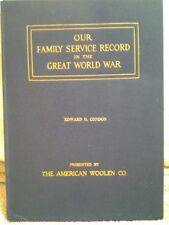 """""""Our Family Service Record in the Great World War"""" World War I Book, VERY RARE!!"""