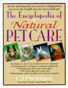 The Encyclopedia of Natural Pet Care by Puotinen