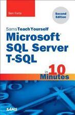 Sams Teach Yourself: Microsoft SQL Server T-SQL in 10 Minutes, Sams Teach...