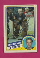 1984-85 OPC # 18 SABRES BARRASSO GOALIE ROOKIE GOOD CARD (INV# A352)