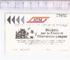 ATM MILANO 2000s italy metro ticket - biglietto Finale Champions League calcio