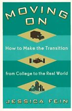 Moving On: How to Make the Transition from College