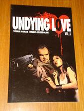 UNDYING LOVE VOL 1 IMAGE COMICS TOMM COKER DANIEL FREEDMAN< 9781607064381