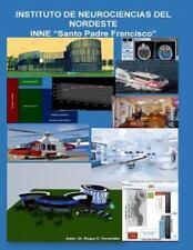 Instituto de Neurociencias Del Nordeste - Inne Santo Padre Francisco by Roque...