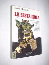 LA SESTA ISOLA - DANIEL CHAVARRIA - ROMANZO - 1° EDIZIONE 1992