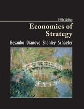 Economics of Strategy. 5th edition. Besanko, Dranove, Shanley, Schaefer