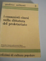 The Communist Chinese Sulla Dictatorship Del Proletariato - Ruled Militants 1976